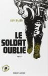 """Couverture du livre : """"Le soldat oublié"""""""