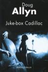 """Couverture du livre : """"Juke-box Cadillac"""""""