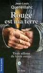 """Couverture du livre : """"Rouge est ma terre"""""""