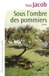 """Couverture du livre : """"Sous l'ombre des pommiers"""""""