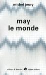 """Couverture du livre : """"May le monde"""""""