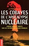"""Couverture du livre : """"Les cobayes de l'apocalypse nucléaire"""""""