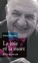 """Couverture du livre : """"La joie et la mort"""""""