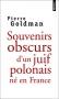 """Couverture du livre : """"Souvenirs obscurs d'un juif polonais né en France"""""""