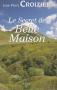 """Couverture du livre : """"Le secret de Belle-Maison"""""""