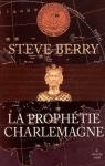 """Couverture du livre : """"La prophétie Charlemagne"""""""