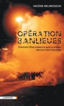 """Couverture du livre : """"Opération banlieues"""""""