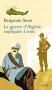 """Couverture du livre : """"La guerre d'Algérie expliquée à tous"""""""