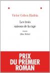 """Couverture du livre : """"Les trois saisons de la rage"""""""