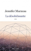 """Couverture du livre : """"La désobéissante"""""""