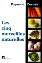 """Couverture du livre : """"Les cinq merveilles naturelles"""""""