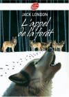 """Couverture du livre : """"L'appel de la forêt"""""""