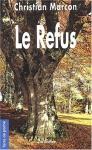 """Couverture du livre : """"Le refus"""""""