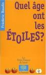 """Couverture du livre : """"Quel âge ont les étoiles ?"""""""