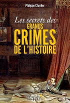 """Couverture du livre : """"Les secrets des grands crimes de l'histoire"""""""