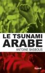 """Couverture du livre : """"Le tsunami arabe"""""""