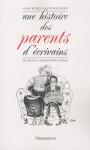 """Couverture du livre : """"Une histoire des parents d'écrivains"""""""