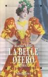 """Couverture du livre : """"La belle otero"""""""