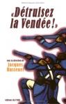 """Couverture du livre : """"Détruisez la Vendée !"""""""
