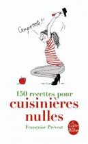 """Couverture du livre : """"150 recettes pour cuisinières nulles"""""""