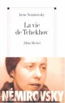 """Couverture du livre : """"La vie de Tchekhov"""""""