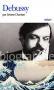 """Couverture du livre : """"Debussy"""""""
