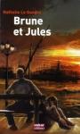 """Couverture du livre : """"Brune et Jules"""""""