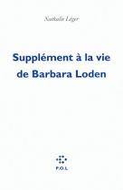 """Couverture du livre : """"Supplément à la vie de Barbara Loden"""""""