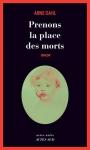 """Couverture du livre : """"Prenons la place des morts"""""""