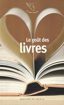 """Couverture du livre : """"Le goût des livres"""""""