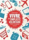 """Couverture du livre : """"Vivre la simplicité volontaire"""""""