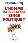 """Couverture du livre : """"L'homme est-il un grand singe politique ?"""""""