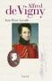 """Couverture du livre : """"Alfred de Vigny"""""""