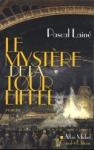 """Couverture du livre : """"Le mystère de la tour Eiffel"""""""