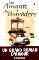 """Couverture du livre : """"Les amants du belvédère"""""""