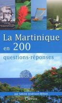 """Couverture du livre : """"La Martinique en 200 questions-réponses"""""""