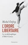 """Couverture du livre : """"L'ordre libertaire"""""""