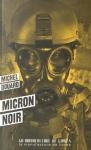 """Couverture du livre : """"Micron noir"""""""
