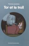 """Couverture du livre : """"Tor et le troll"""""""