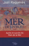 """Couverture du livre : """"Et la terre devenait ... une mer de lin bleu"""""""