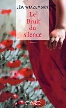 """Couverture du livre : """"Le bruit du silence"""""""