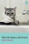 """Couverture du livre : """"Patte de velours, oeil de lynx"""""""