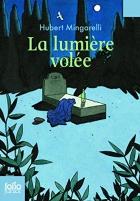 """Couverture du livre : """"La lumière volée"""""""