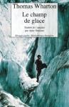 """Couverture du livre : """"Le champ de glace"""""""