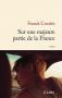 """Couverture du livre : """"Sur une majeure partie de la France"""""""