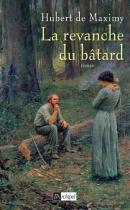 """Couverture du livre : """"La revanche du bâtard"""""""