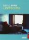 """Couverture du livre : """"L'indiscrète"""""""