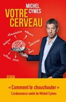 """Couverture du livre : """"Votre cerveau"""""""