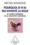 """Couverture du livre : """"Pourquoi je n'ai pas inventé la roue"""""""