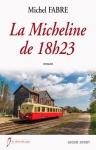 """Couverture du livre : """"La Micheline de 18 h 23"""""""